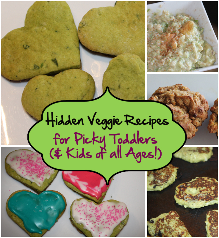 hidden veggie recipes for picky toddlers and kids
